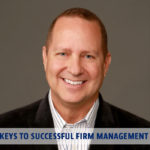 GSCPA In Focus with Michael Giardina: Keys to Successful Firm Management