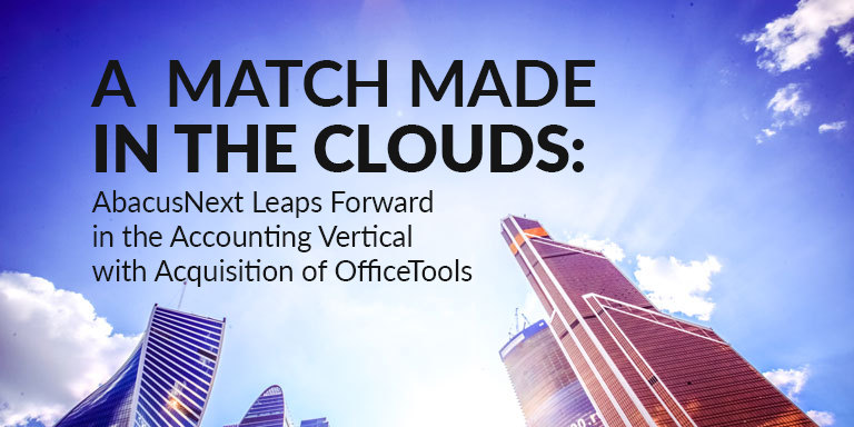 AbacusNext leaps forward in Accounting vertical with acquisition of OfficeTools
