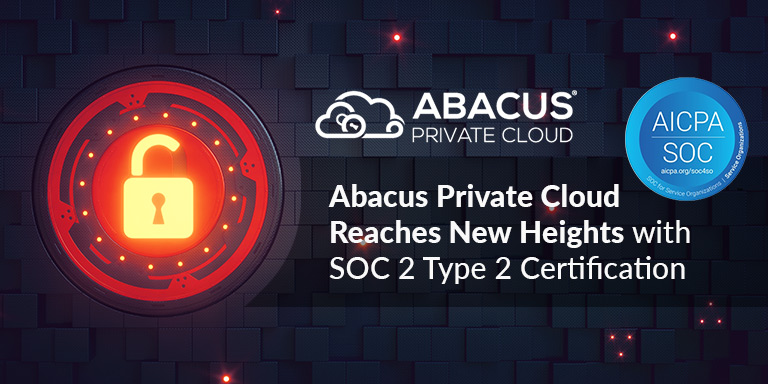 Abacus Private Cloud Reaches New Heights with SOC 2 Type 2 Certification