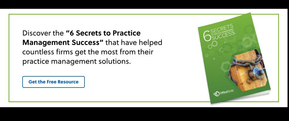 6 Secrets to Practice Management Success